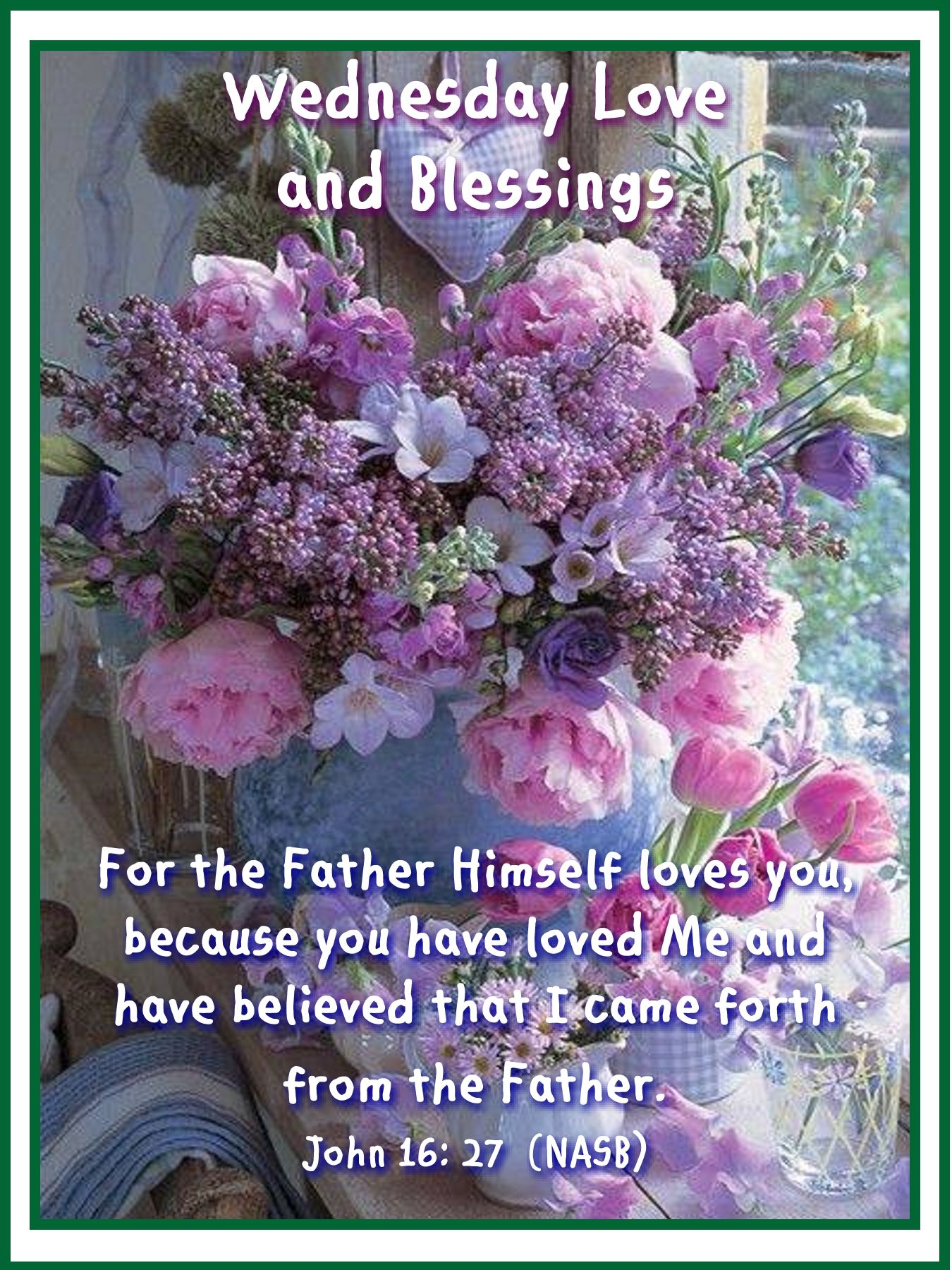 Pin by rosa well on wednesday blessings pinterest wednesday wednesday greetings wednesday morning biblical quotes blessings bible quotes kristyandbryce Images