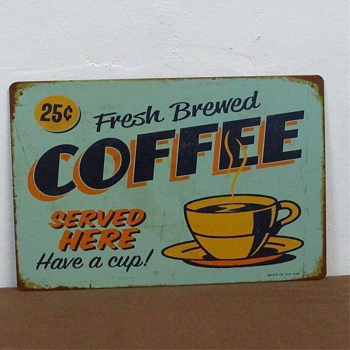 Coffee Metal Tin Sign Vintage Old Time BAR HOME Decoration Retro ...