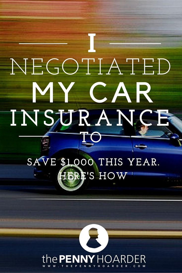 I Negotiated My Car Insurance To Save 1 000 This Year Here S How