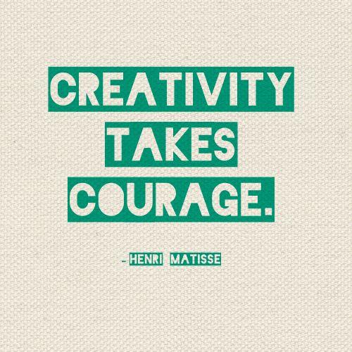"""Creativity takes courage."" - Henri Matisse #valor #quote"