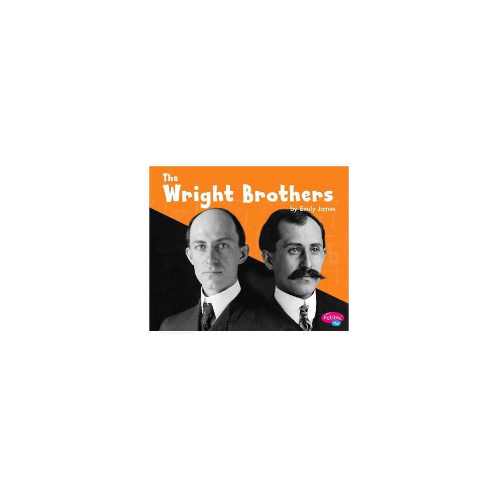 Wright Brothers (Paperback) (Emily James)