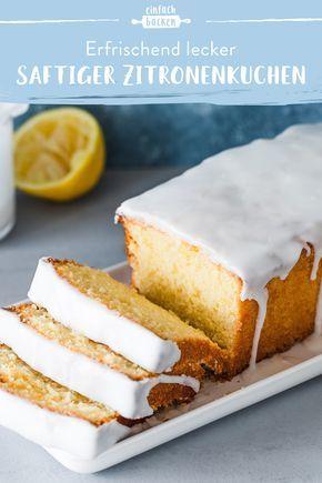 Zitronenkuchen - erfrischend saftig | Die besten Backrezepte mit Gelinggarantie