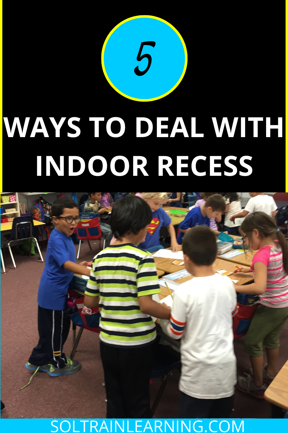 5 Tips to Curb the Chaos of Indoor Recess Elementary