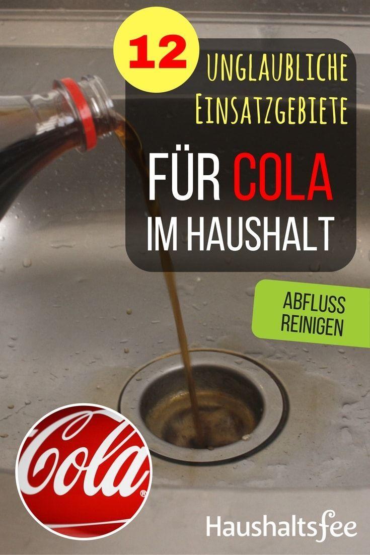 12 Moglichkeiten Cola Im Haushalt Zu Nutzen Haushalt Haushaltsfee Und Hausreinigungs Tipps