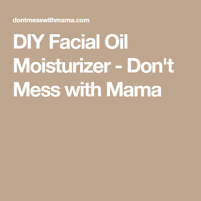 Diy facial oil moisturizer solutioingenieria Gallery