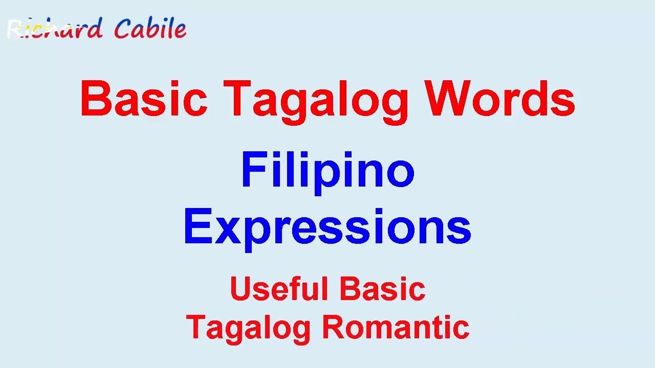 Basic Tagalog Words | Useful Romantic Words | Filipino Expressions