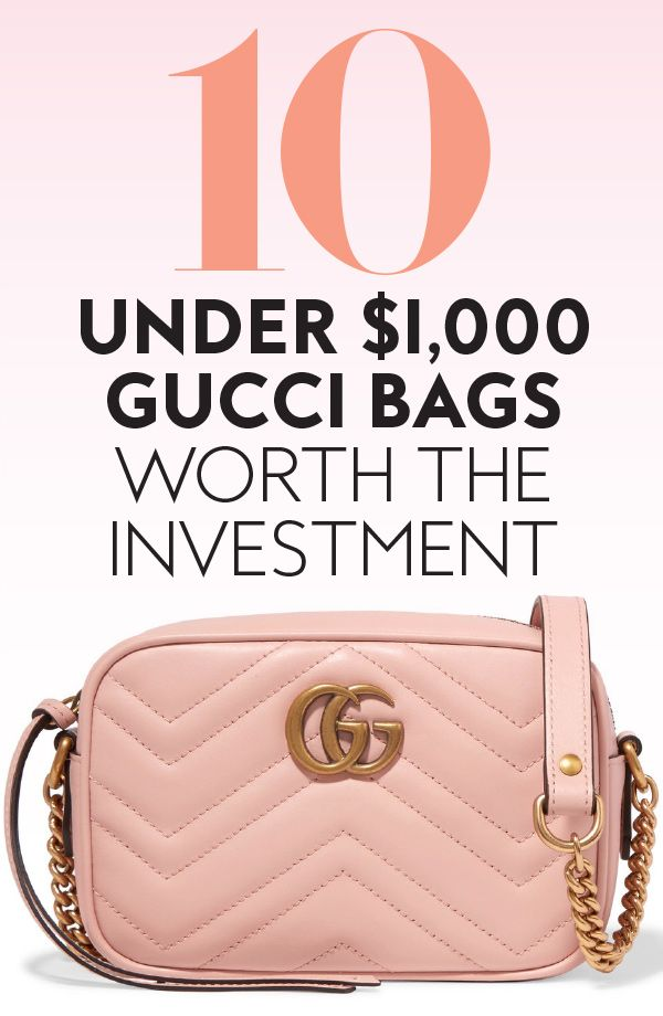 Gucci Bags Under  1,000 That Are Totally Worth the Investment ... 6e7b5cd2b4