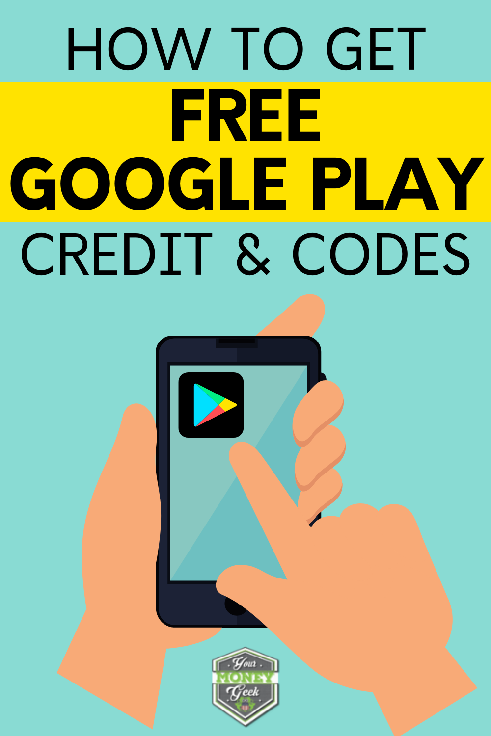 How To Get Free Google Play Credit And Codes Legally Google Play Personal Finance Blogs Free Gift Card Generator