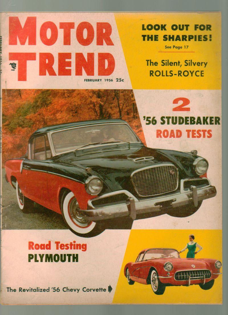 Motor Trend Magazine February 1956 Studebaker   Trends magazine