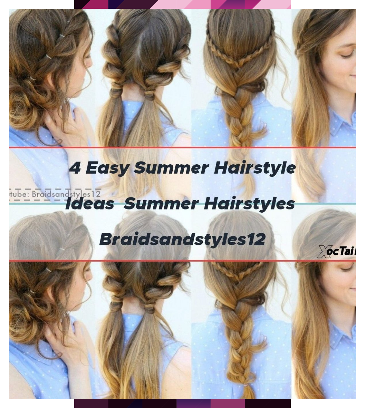 4 Easy Summer Hairstyle Ideas Summer Hairstyles Easy Hairstyle Hairstyles Ideas Summer In 2020 Easy Summer Hairstyles Summer Hairstyles Hair Styles