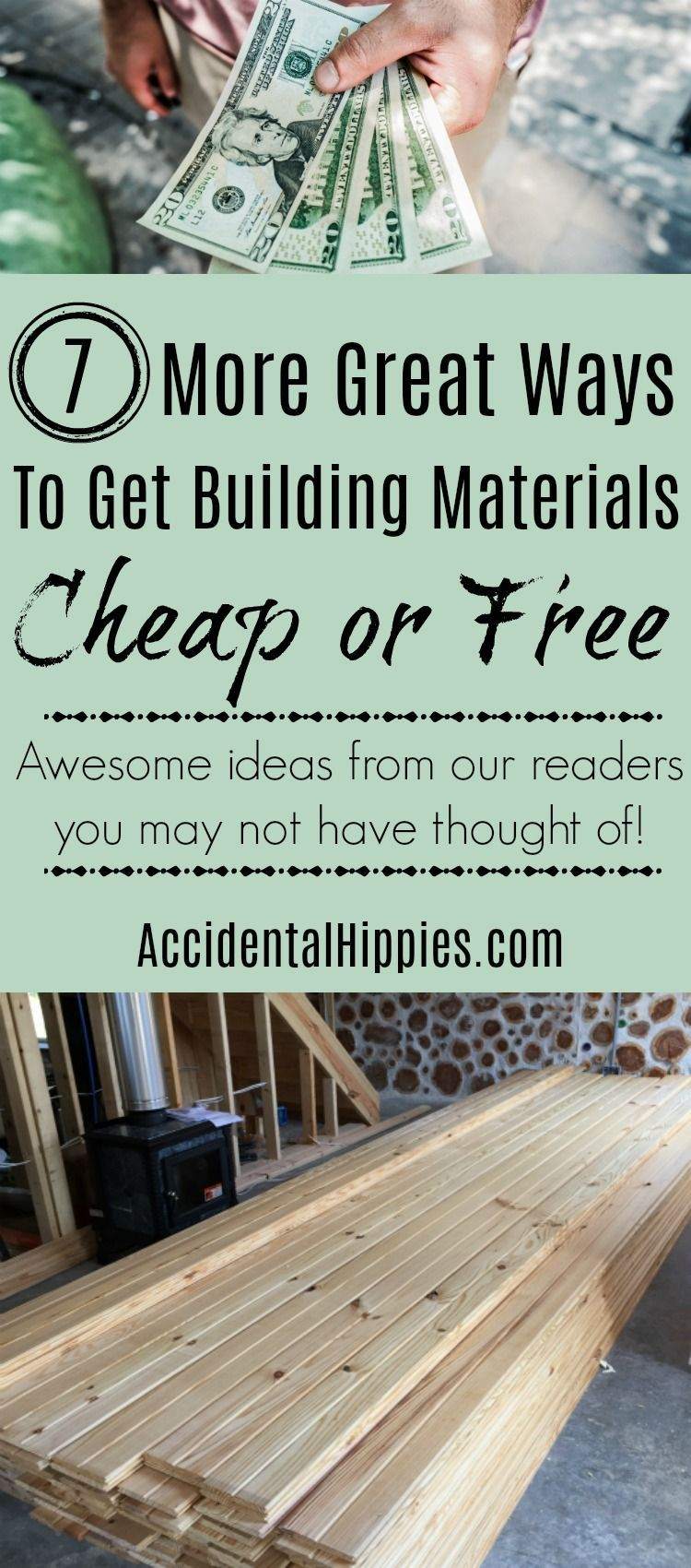 7 More Awesome Ways To Save Money On Building Supplies Accidental Hippies In 2020 Home Building Tips Building Materials Saving Money
