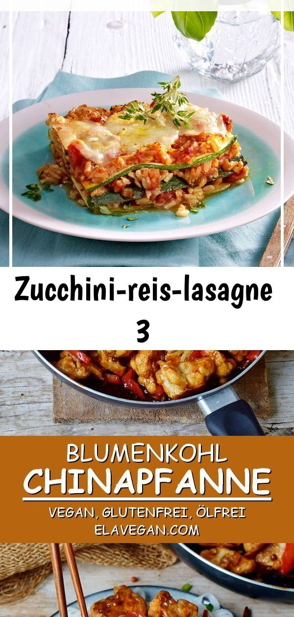 Zucchinireislasagne 3 Statt Nudelplatten kommt hier der Sommerkürbis zwischen köstlichen Schichten von Tomaten und Reis Das schmeckt der ganzen Familie  Gro&szl...