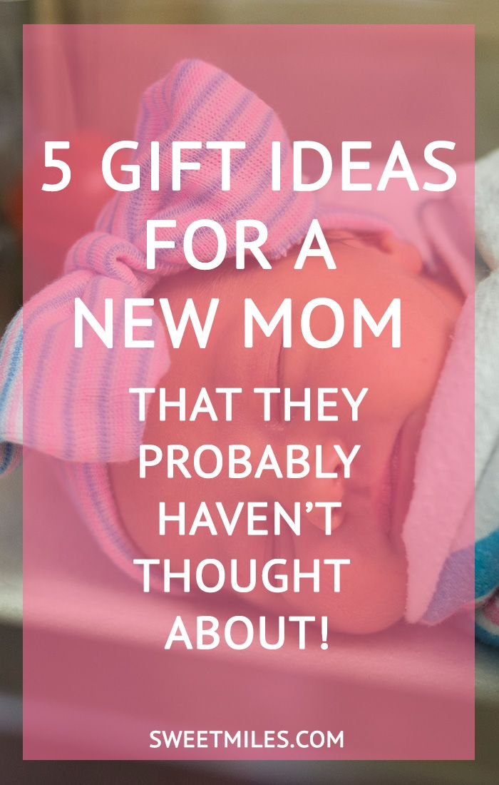 5 Gift Ideas For A New Mom They May Not Think About