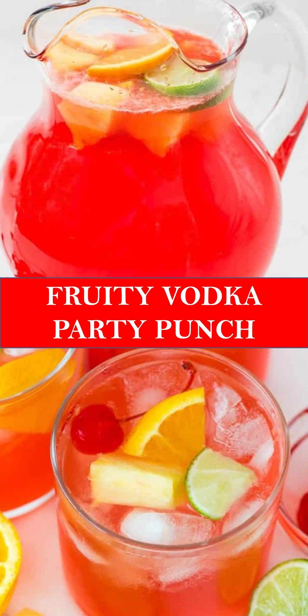Delicious Fruity Vodka Party Punch Fruchtige Alkoholische