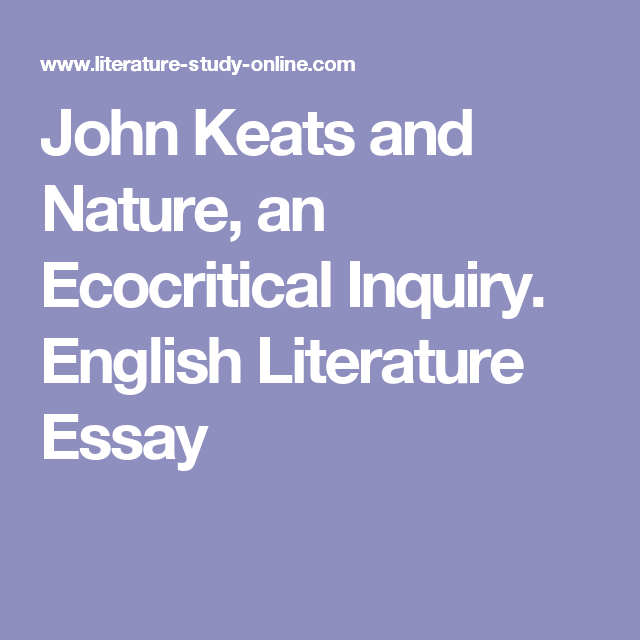 john keats and nature an ecocritical inquiry english literature  john keats and nature an ecocritical inquiry