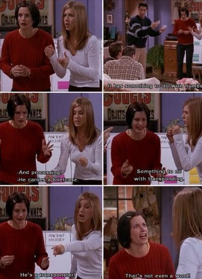 That S Not Even A Word One Of My Favorite Episodes Friends Tv Friends Moments Friends In Love