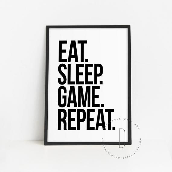 Eat Sleep Game Repeat Wall Decor Game Room Wall Art Gaming Etsy In 2020 Game Room Wall Art Video Game Decor Online Photo Printing Services