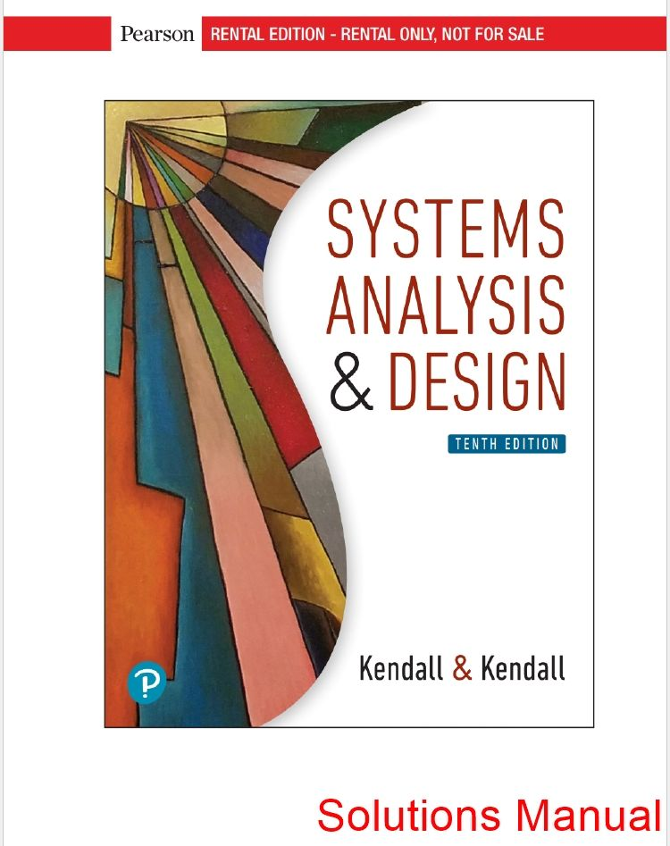 Systems Analysis And Design 10th Edition Kendall Solutions Manual Test Bank Analysis Solutions