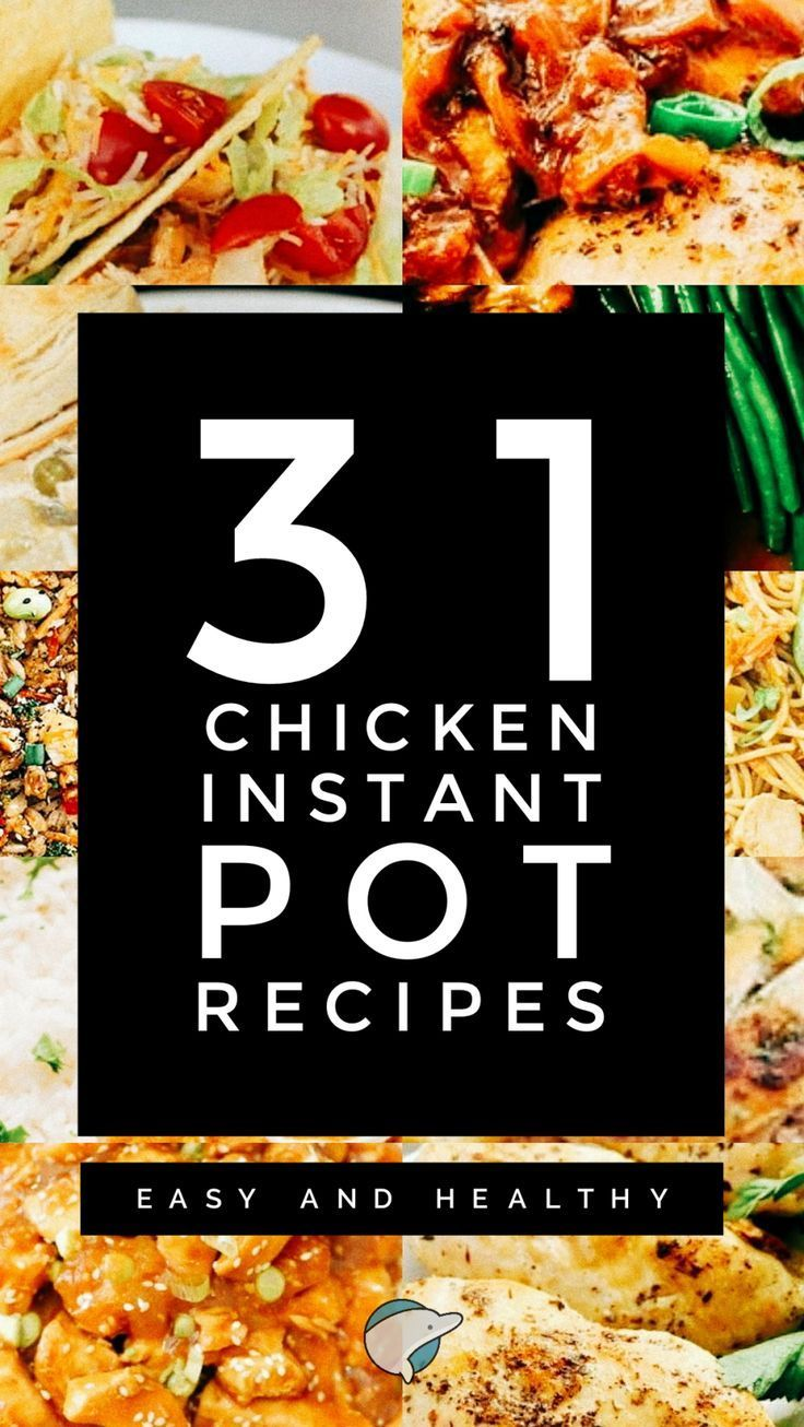 31 Chicken Instant Pot Recipes: Easy and Healthy #instantpotrecipeseasy