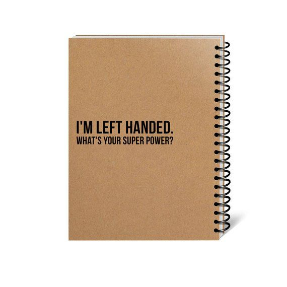 Left Handed Super Power Writing Journal, Diary, Blank