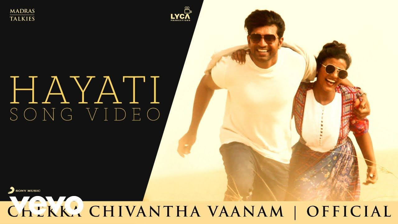 Chekka Chivantha Vaanam Hayati Video A R Rahman Mani Ratnam In 2020 Songs Mp3 Song Download Mp3 Song