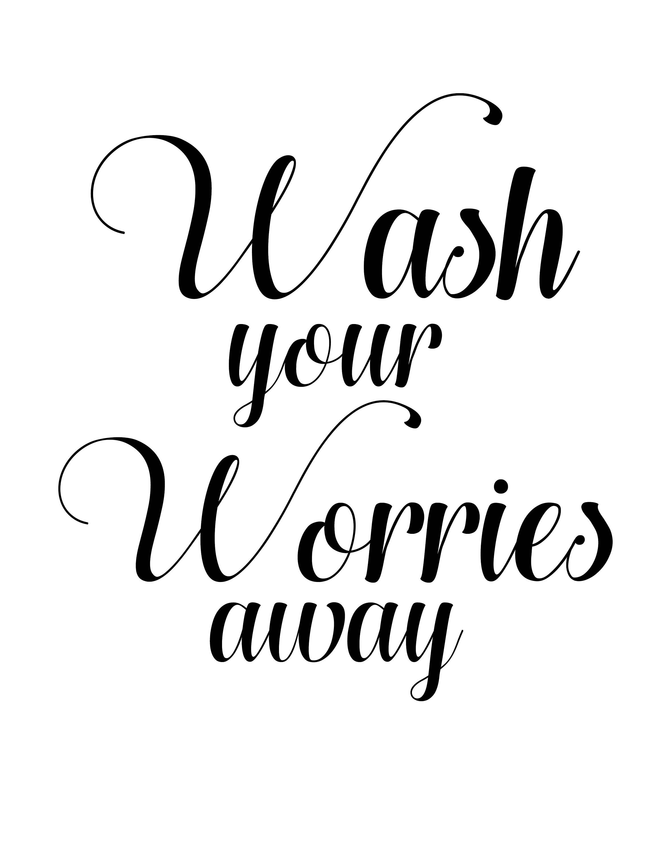 Wash Your Worries Away Sign Digital Print By