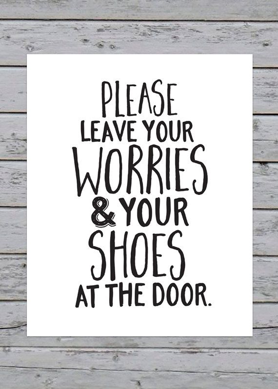 Printable Please Leave Your Worries Shoes At The Door Art Print 8x10 Instant Ho