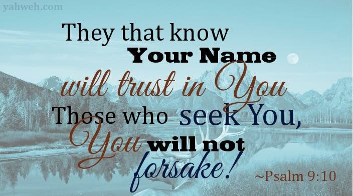 And those who know Your name will put their trust in You