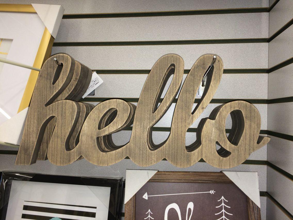 Hello Sign At Hobby Lobby