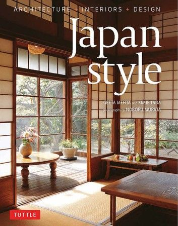 Japan Style Ebook By Geeta Mehta In 2020 Interior Architecture