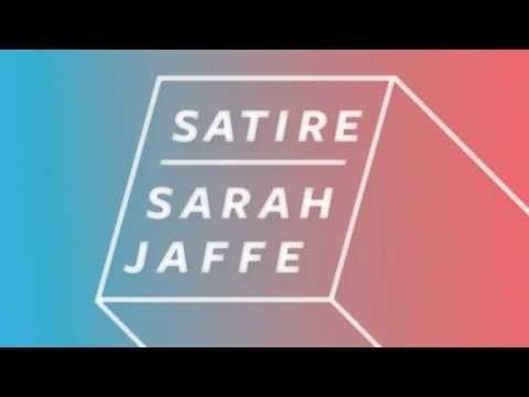 Sarah Jaffe Satire Satire Music Digital
