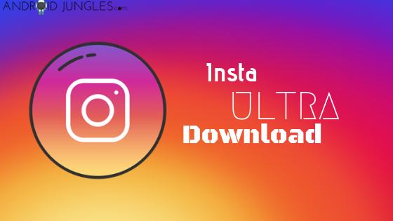 InstaULTRA APK Download Latest Version 0.9.2.10 2019 in