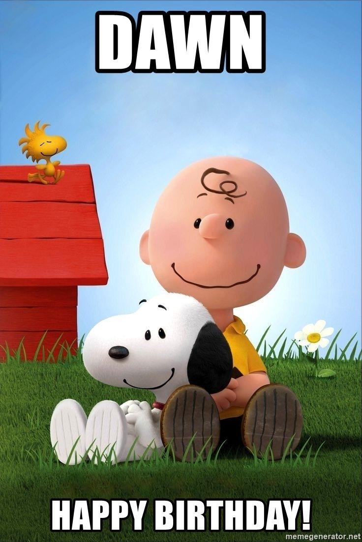 Snoopy And Charlie Brown Dawn Happy Birthday Peanuts Birthday
