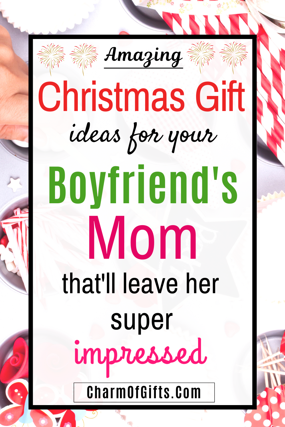 Thoughtful Christmas Gift Ideas For Your Boyfriend S Mom That Are Super Impressive Thoughtful Gifts For Boyfriend Boyfriends Mom Gifts Amazing Christmas Gifts