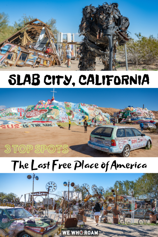 Slab City 3 Top Spots In The Last Free Place Of America Slab City California Travel City Travel