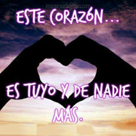 Te Entrego Mi Corazon Amor Frases Quotes Pinterest Amor Gif