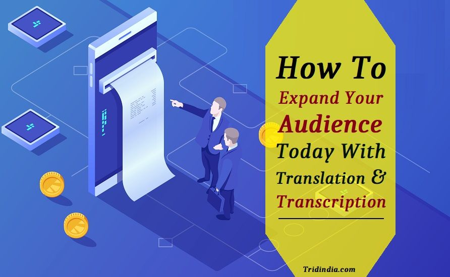 How To Expand Your Audience With Translation