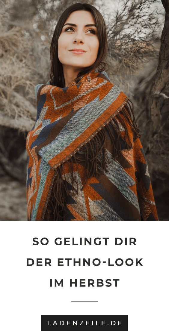 Ethno Mode So Stylst Du Den Herbsttrend Ladenzeile Ethno Mode Ethno Muster Ethno