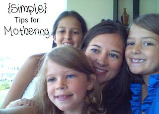 Simple Tips for Mothering