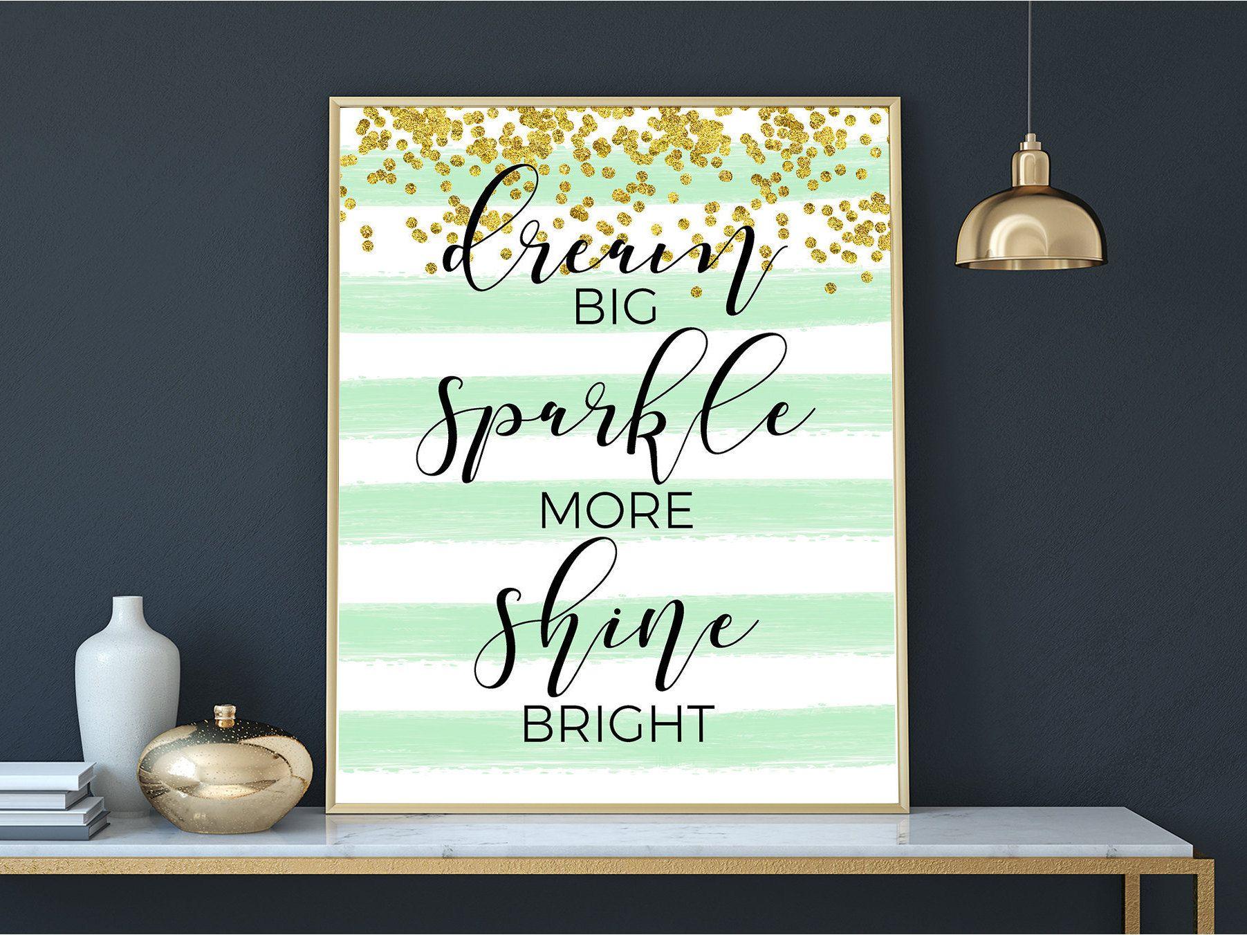 Mint green nursery print dream big sparkle more shine bright girls