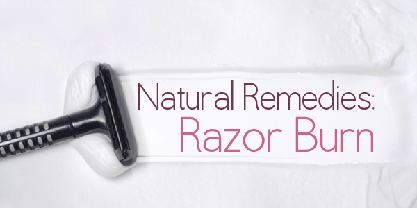 Remedies for Razor Burn