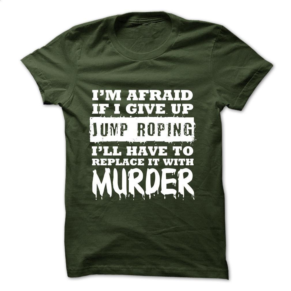 JUMP ROPING Funny T Shirt, Hoodie, Sweatshirts - cool t shirts #Tshirt #fashion