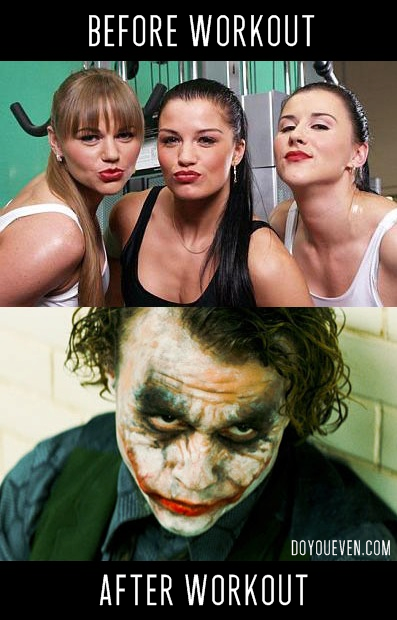 i seriously look like the joker after working out...this is scary how accurate this is! lol