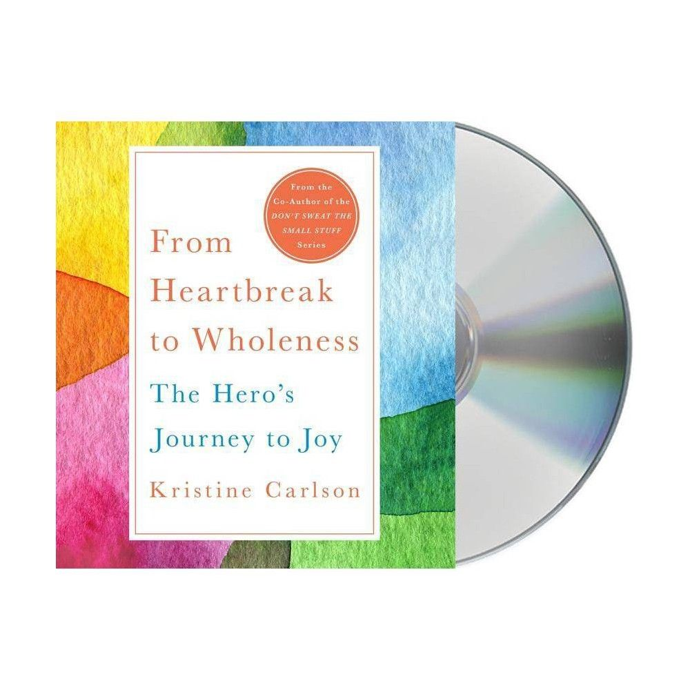 From Heartbreak To Wholeness By Kristine Carlson Audiocd With