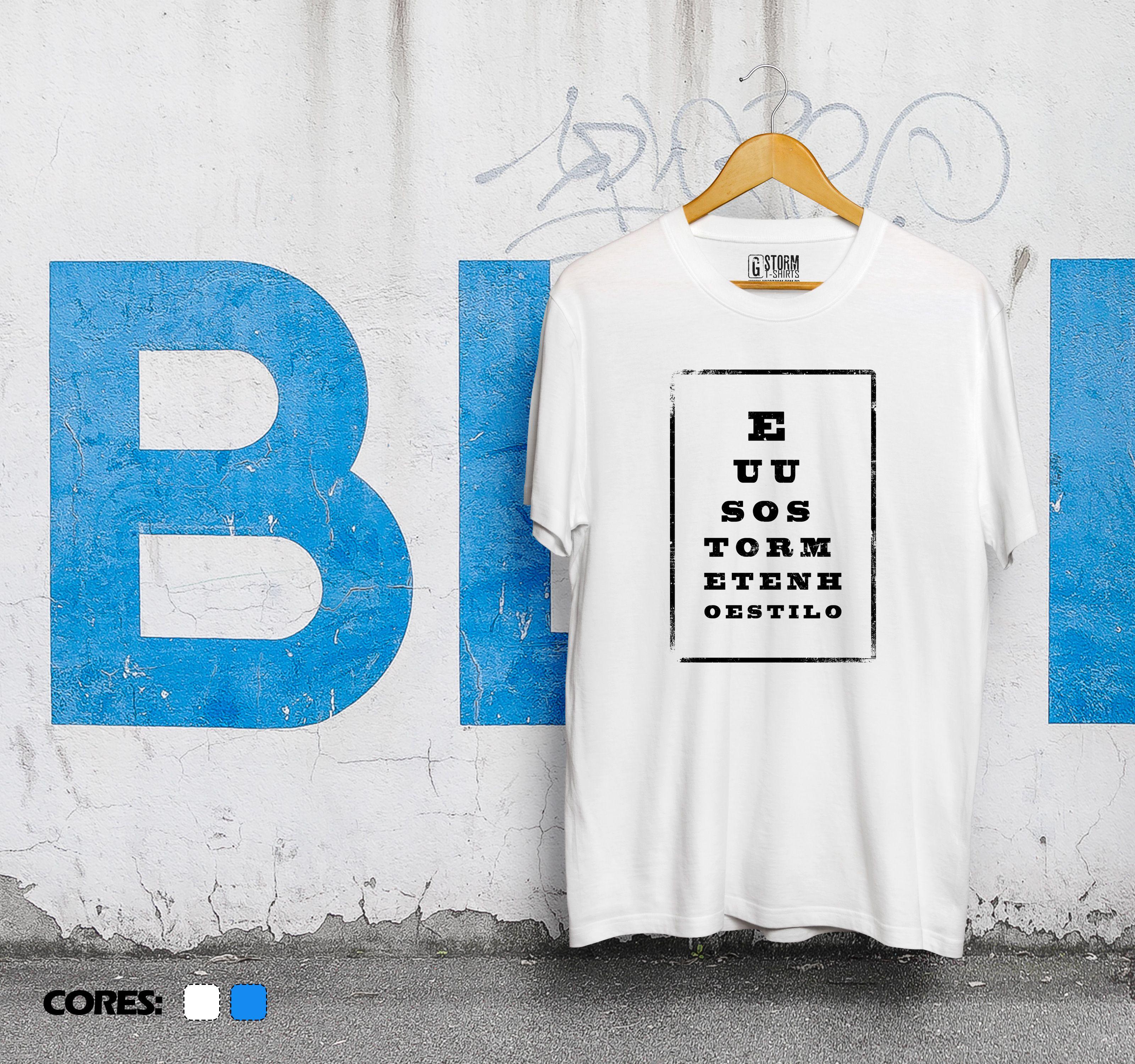 Camiseta Eu uso Storm e tenho estilo.  www.usestorm.com.br