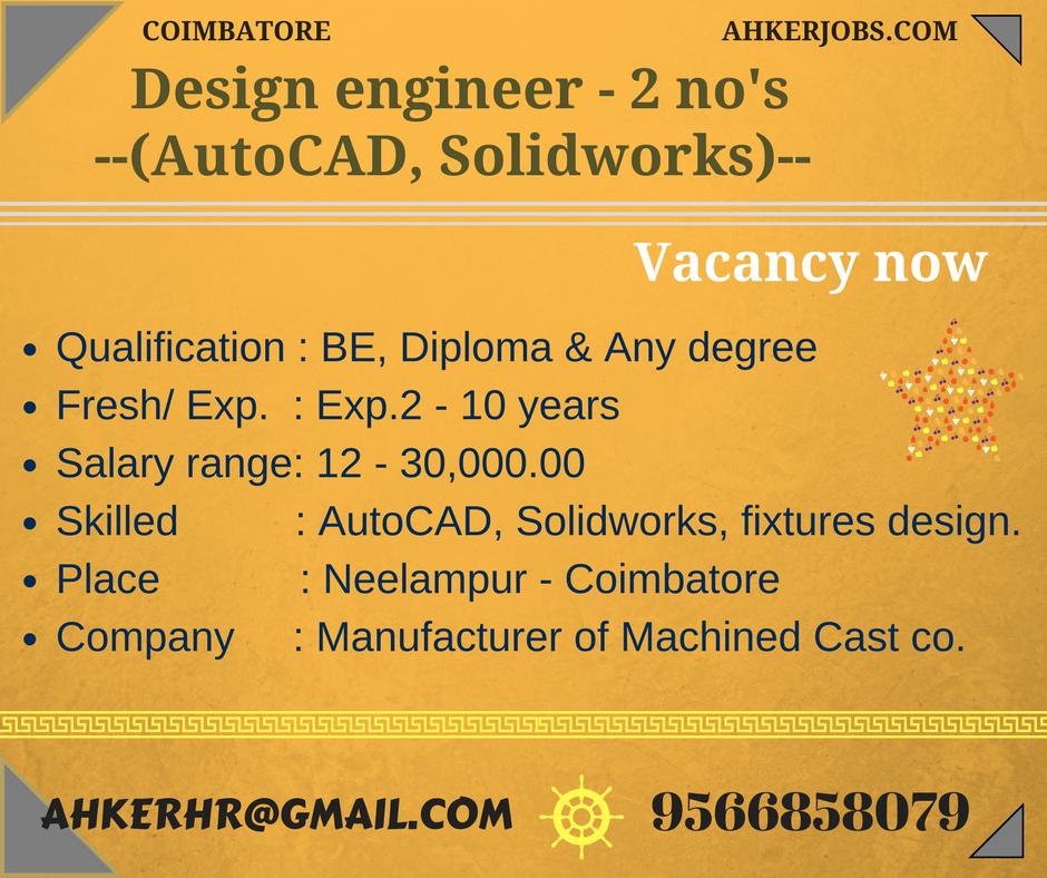 Design Engineer Job - 4 no's Design Engineer Job – 4 no's
