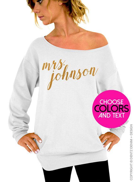 Custom Mrs. Shirt. Rose Pearl Script. Personalized Bride Sweatshirt. Customized Shirt & Ink Color. Slouchy Oversized Sweatshirt. by DentzDesign