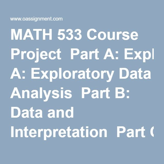 Math  Course Project Part A Exploratory Data Analysis Part B
