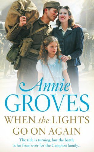 When The Lights Go On Again Campion Family Book 5 By Annie Groves