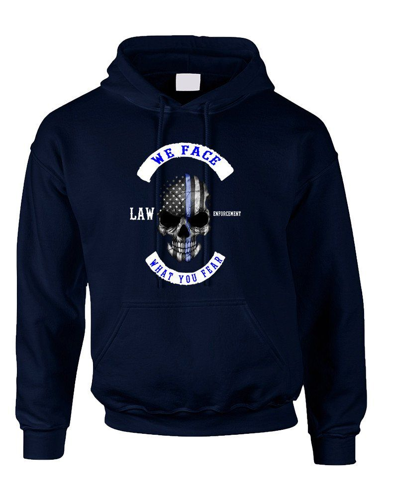 Adult Hoodie We Face What You Fear USA Flag Skull Top  #america #patriotic #lawenforcement #police #hoodie